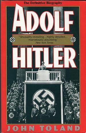 Adolf Hitler: The Definitive Biography: Toland, John