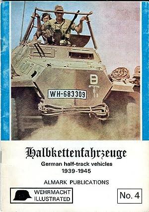 Halbkettenfahrzeuge: German Half- Track Vehicles 1939-1945 (Wehrmacht: Williamson, J./Jones, Kenneth