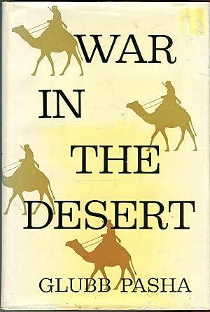 War in the Desert: An R.A.F. Frontier: Glubb, John Bagot
