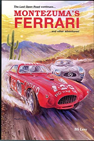 Montezuma's Ferrari and Other Adventures (2nd in: Levy, B.S. (AUTOGRAPHED)