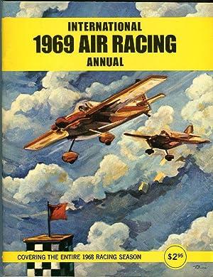 International 1969 Air Racing Annual Covering the: Tegler, John/Berliner, Don/Everill,