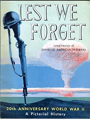 Lest We Forget: A Pictorial History, 20th