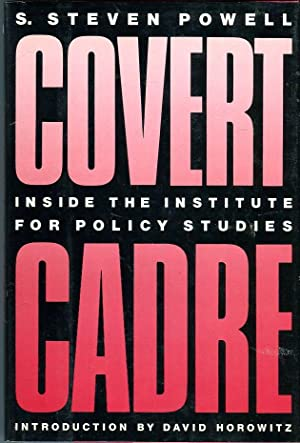 Covert Cadre: Inside the Institute for Policy Studies