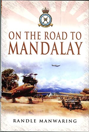 On the Road to Mandalay: Manwaring, Randle