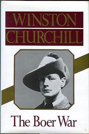 The Boer War: London to Ladysmith via: Churchill, Winston