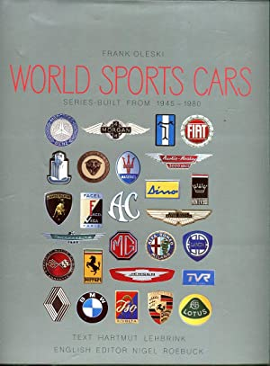 World Sports Cars: Series- Built from 1945-1980: Oleski, Frank/Lehbrink, Hartmut