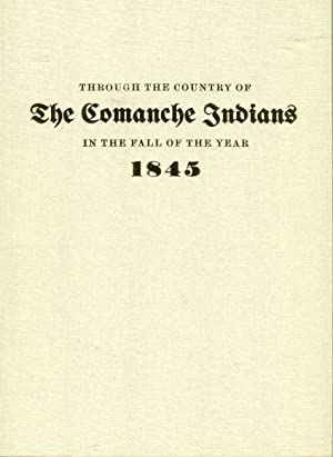 Through the Country of the Comanche Indians: Abert, James W./Galvin,