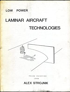 Low Power Laminar Aircraft Technologies: Strojnik, Alex