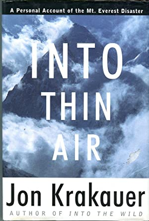Into Thin Air: A Personal Account of: Krakauer, Jon (AUTOGRAPHED)