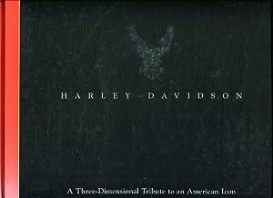 Harley-Davidson: A Three- Dimensional Tribute to an: Hatfield, Jerry/Bentley, Dawn