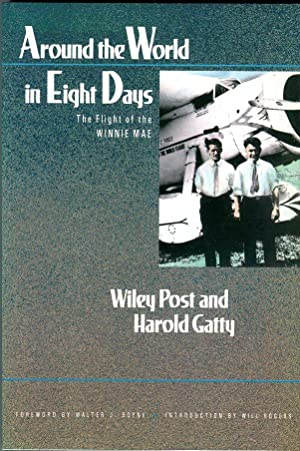Around the World in Eight Days: The: Post, Wiley/Gatty, Harold/Rogers,