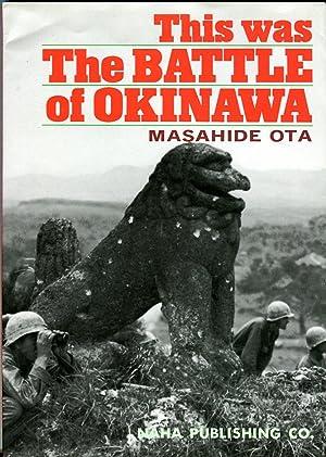 This Was the Battle of Okinawa: Ota, Masahide