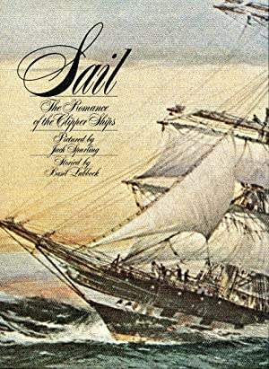 Sail: The Romance of the Clipper Ships: Spurling, J. (pictured