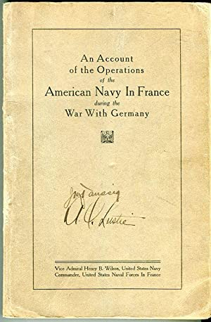 An Account of the Operations of the American Navy in France During the War with Germany