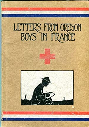 Letters from Oregon Boys in France