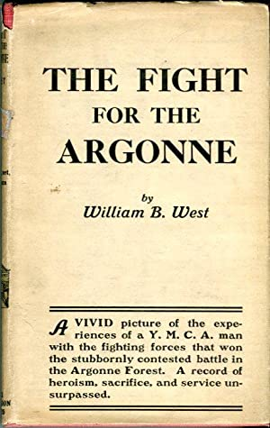 The Fight for the Argonne: Personal Experiences of a 'Y' Man