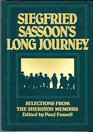 Siegfried Sassoon's Long Journey: Selections From the Sherston Memoirs