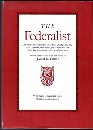 The Federalist: America's Greatest Contribution to Political Philosophy