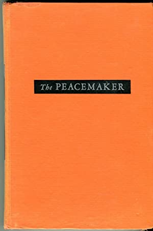 The Peacemaker and Its Rivals: An Account: Parson, John E.