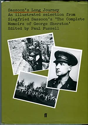 Sassoon's Long Journey: An Illustrated Selection From Siegfried Sassoon's The Complete Memoirs of...