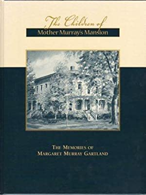 The Children of Mother Murray's Mansion: The: Gartland, Margaret Murray