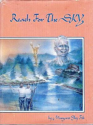 Reach for the Sky: Russ Ellison -: Felt, Margaret Elley