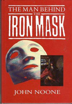 The Man Behind the Iron Mask: Noone, John