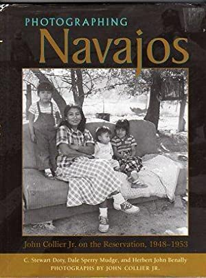 Photographing Navajos: John Collier Jr., on the: Doty, C. Stewart/Mudge,