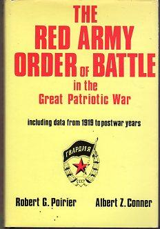 The Red Army Order of Battle in: Poirier, Robert C./Conner,