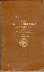 The F-5L Flying Boat Handbook: Navy Department, Bureau of Construction and Repair
