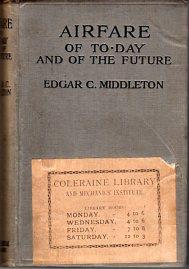 Airfare of To- Day and of the Future: Middleton, Edgar C.