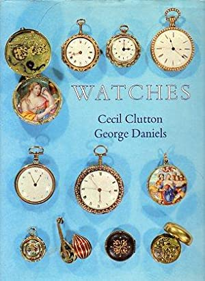 Watches: Clutton, Cecil/Daniels, George