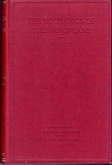 The Mechanics of the Aeroplane: A Study of the Principles of Flight: Duchene, Captain/Ledeboer, ...