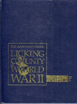 Licking County (Ohio) in World War II: Anderson, Eric (ed)/Massa, Paul (contributing ed)