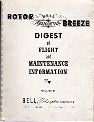 Bell Helicopter Rotor Breeze: Digest of Flight and Maintenance Information: Bell Helicopter Company...