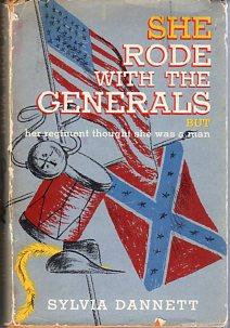 She Rode With the Generals: The True and Incredible Story of Sarah Emma Seelye, Alias Franklin ...