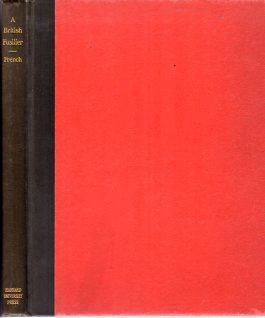 A British Fusilier in Revolutionary Boston Being the Diary of Lieutenant Frederick Mackenzie, Adj. ...