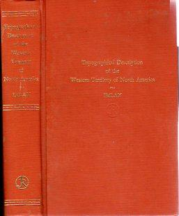 A Topographical Description of the Western Territory of North America Containing a Succinct Account...