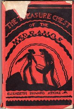 The Treasure Chest of the Medranos: Atkins, Elizabeth Howard/Bodrero,