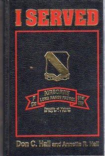 I Served: F Company, 51st Infantry, Airborne, Long Range Patrol, Republic of Vietnam, 25 Sept. 67 -...
