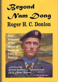 Beyond Nam Dong: Donlon, Roger H.C. (INSCRIBED)/Westmoreland, William C. (foreword)