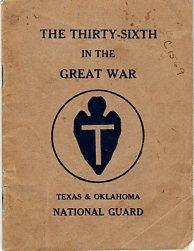 The Thirty Sixth Division in the Great War: Texas & Oklahoma National Guard