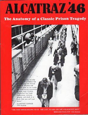 Alcatraz '46: The Anatomy of a Classic Prison Tragedy