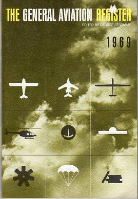 The General Aviation Register 1969: Stromme, George (ed)
