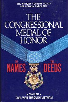 The Congressional Medal of Honor: The Names,: Stevens Paul Drew