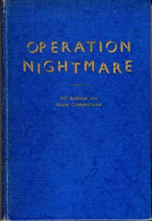 Operation Nightmare: The Story of America's Betrayal in Korea and the United Nations: Barham, ...