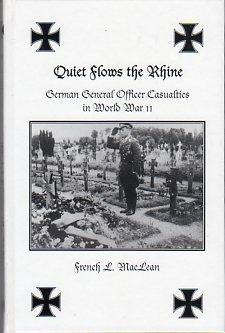 Quiet Flows the Rhine: German General Officer Casualties in World War II: MacLean, French L.