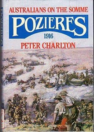 Pozieres 1916: Australians on the Somme: Charlton, Peter/Terraine, John