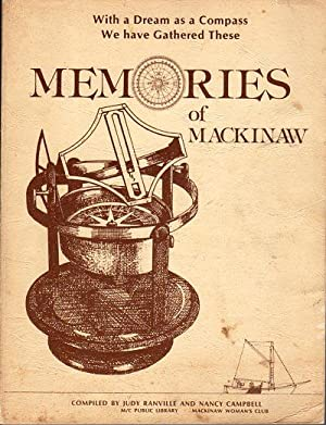 Memories of Mackinaw (Michigan): With a Dream: Ranville, Judy (AUTOGRAPHED)/Campbell,