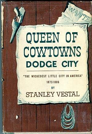 Queen of Cowtowns: Dodge City, the Wickedest: Vestal, Stanley